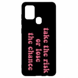 Etui na Samsung A21s Take the risk or lose the chance