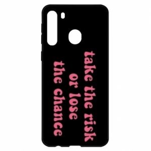 Etui na Samsung A21 Take the risk or lose the chance