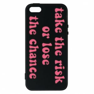 Etui na iPhone 5/5S/SE Take the risk or lose the chance