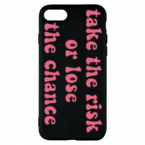 Etui na iPhone 8 Take the risk or lose the chance