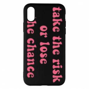 Etui na iPhone X/Xs Take the risk or lose the chance