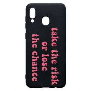 Etui na Samsung A20 Take the risk or lose the chance