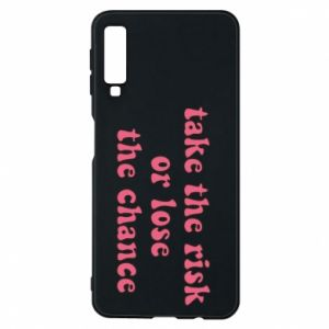 Etui na Samsung A7 2018 Take the risk or lose the chance