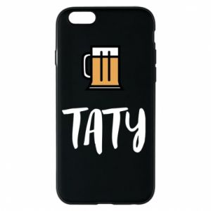 Phone case for iPhone 6/6S Daddy and beer