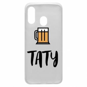 Phone case for Samsung A40 Daddy and beer