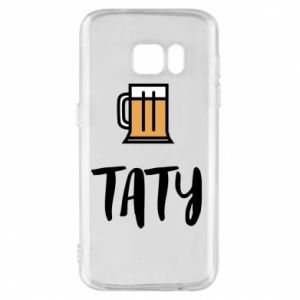 Phone case for Samsung S7 Daddy and beer