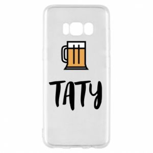 Phone case for Samsung S8 Daddy and beer