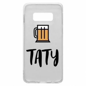 Phone case for Samsung S10e Daddy and beer