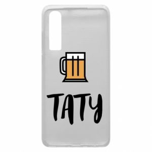 Phone case for Huawei P30 Daddy and beer