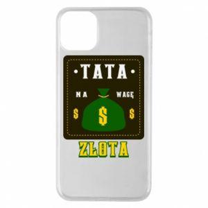 Etui na iPhone 11 Pro Max Tata na wagę zlota