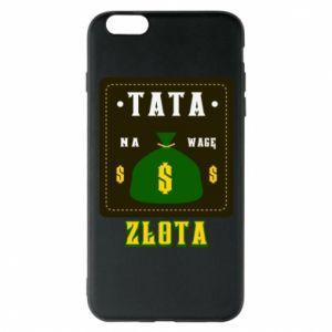 Etui na iPhone 6 Plus/6S Plus Tata na wagę zlota