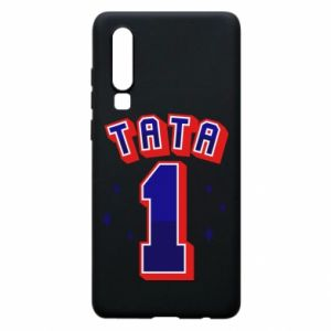 Phone case for Huawei P30 Father number 1 V2