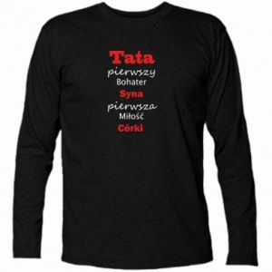 Long Sleeve T-shirt Dad, the first hero of his son... - PrintSalon