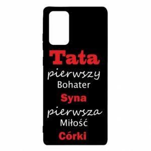 Etui na Samsung Note 20 Tata pierwszy bohater syna...