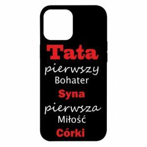 Etui na iPhone 12 Pro Max Tata pierwszy bohater syna...