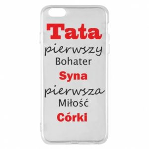 Phone case for iPhone 6 Plus/6S Plus Dad, the first hero of his son... - PrintSalon