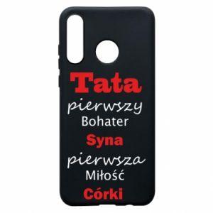 Etui na Huawei P30 Lite Tata pierwszy bohater syna...