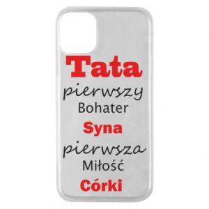 Etui na iPhone 11 Pro Tata pierwszy bohater syna...