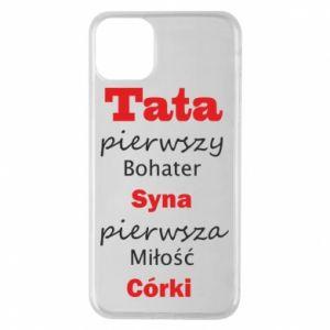 Etui na iPhone 11 Pro Max Tata pierwszy bohater syna...