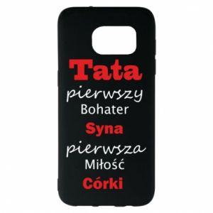 Etui na Samsung S7 EDGE Tata pierwszy bohater syna...