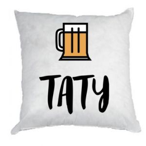 Poduszka Tata i piwo