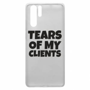 Etui na Huawei P30 Pro Tears of my clients
