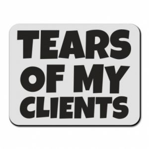 Podkładka pod mysz Tears of my clients