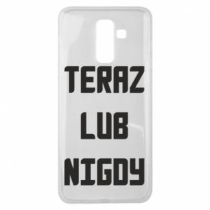 Samsung J8 2018 Case Now or never