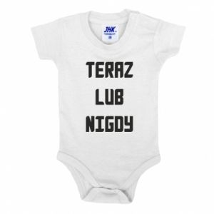 Baby bodysuit Now or never