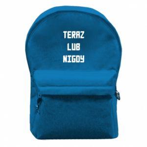 Plecak z przednią kieszenią Teraz lub nigdy