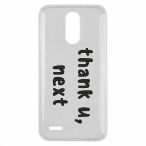 Lg K10 2017 Case thank u, next