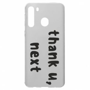 Samsung A21 Case thank u, next