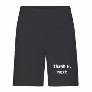 Men's shorts thank u, next