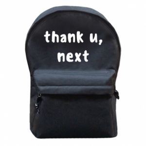 Backpack with front pocket thank u, next