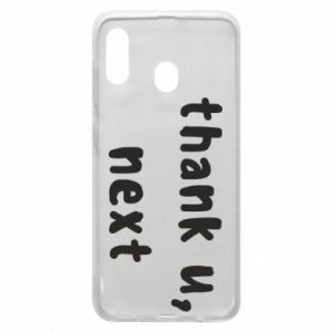 Samsung A30 Case thank u, next