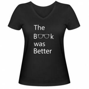 Damska koszulka V-neck The book was better