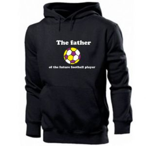 Men's hoodie The father of the future football player