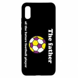 Xiaomi Redmi 9a Case The father of the future football player