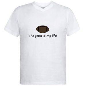 Men's V-neck t-shirt The game is my life!