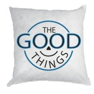 Pillow The good things