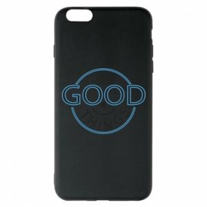 Phone case for iPhone 6 Plus/6S Plus The good things