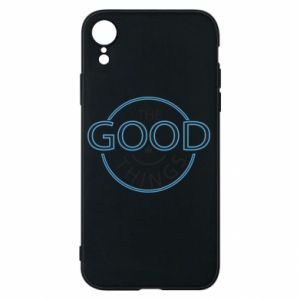 Phone case for iPhone XR The good things