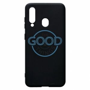 Phone case for Samsung A60 The good things