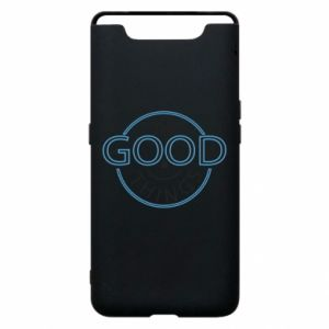 Phone case for Samsung A80 The good things