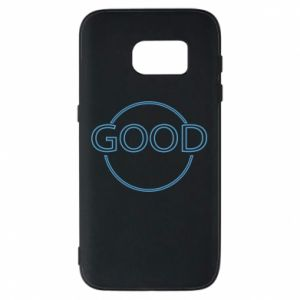 Phone case for Samsung S7 The good things