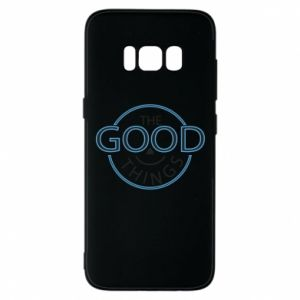 Phone case for Samsung S8 The good things