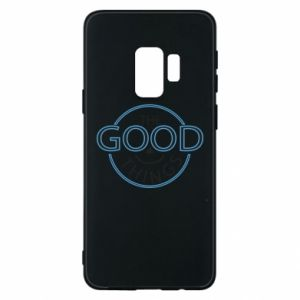Phone case for Samsung S9 The good things
