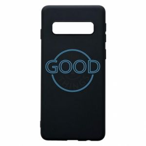 Phone case for Samsung S10 The good things