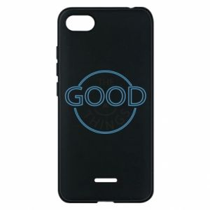 Phone case for Xiaomi Redmi 6A The good things