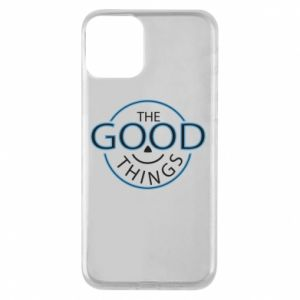 Phone case for iPhone 11 The good things